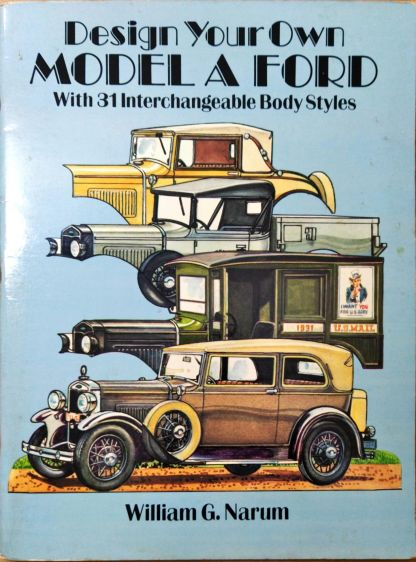 Design Your Own Model a Ford – With 31 Interchangeable Body Styles