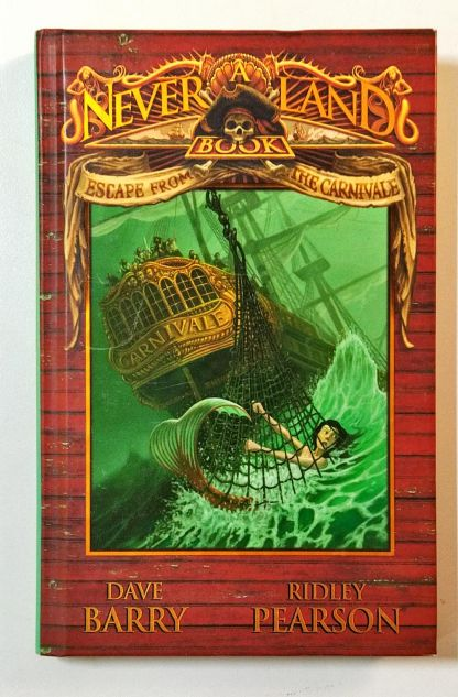 Escape From the Carnivale – a Never Land Book